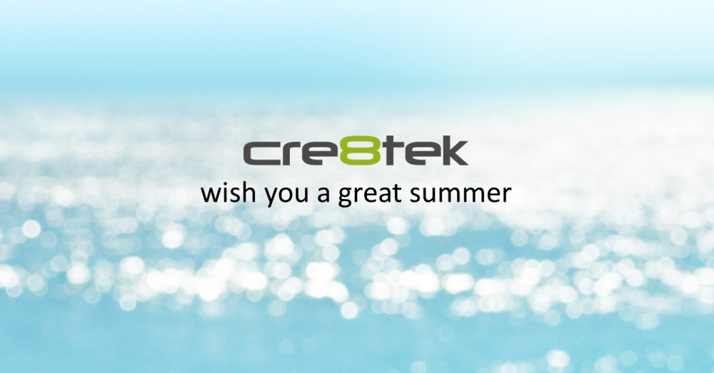 Cre8tek wish you a great Summer – Are your projects on hold? Not with Cre8tek!